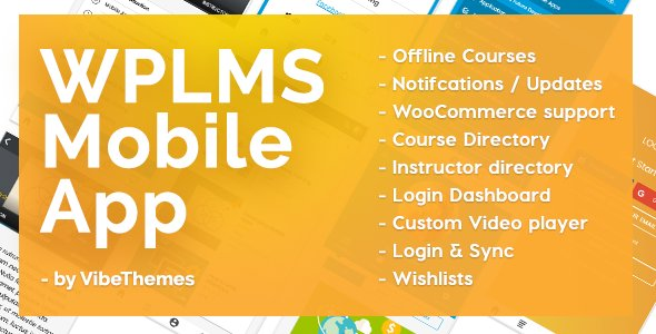WPLMS Learning Management System App for Education & eLearning Nulled