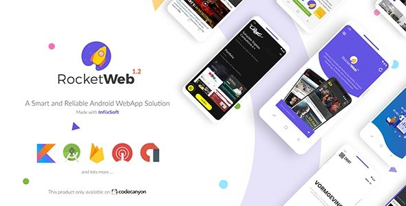 RocketWeb | Configurable Android WebView App Template Nulled