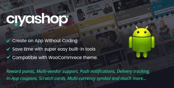 CiyaShop Native Android Application based on WooCommerce v4.5 Free
