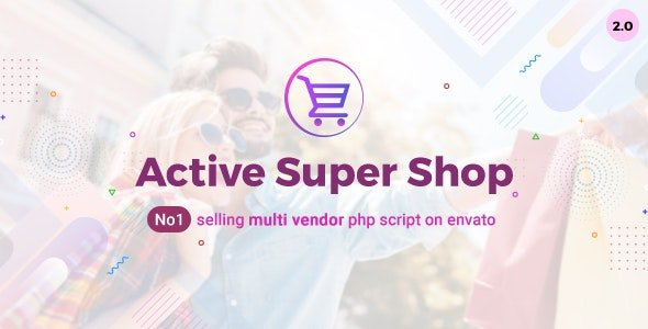 Active Super Shop Multi-vendor CMS v2.1 Nulled