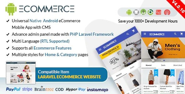Android Ecommerce v4.0.14 - Universal Android Ecommerce / Store Full Mobile App with Laravel CMS