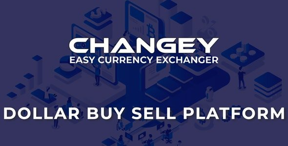 Changey - Online Dollar Buy Sell Platform Nulled