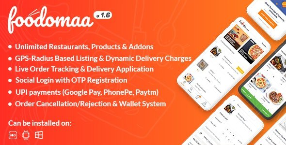 Foodomaa v2.2.1 - Multi-restaurant Food Ordering, Restaurant Management and Delivery Application Free