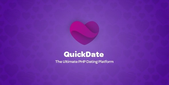 QuickDate - The Ultimate PHP Dating Platform v1.4.2 Nulled