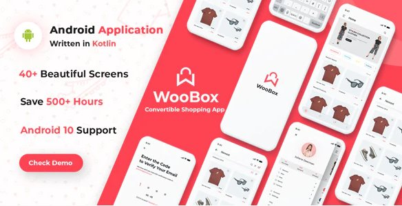 WooBox - WooCommerce Android App E-commerce v11.0