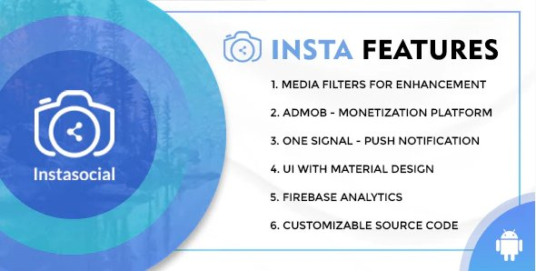 Instasocial - An Instagram like social media app with creative filters and editing tools v1.0