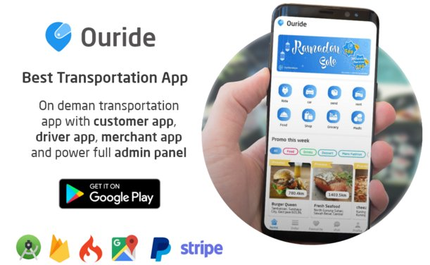 Ouride - Transportation App With Customer App, Driver App, Merchant App and Admin Panel v2.0.0
