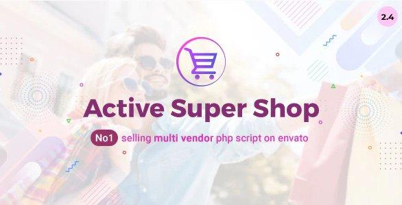 Active Super Shop Multi-vendor CMS v2.5 Nulled