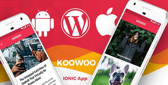Wordpress News Android App + Wordpress Blog iOS App | IONIC 3 | Full Application | Koowoo v2.3