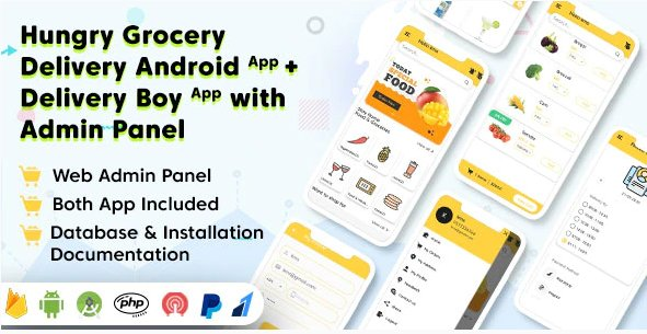 Hungry Grocery Delivery Android App and Delivery Boy App with Interactive Admin Panel v1.5