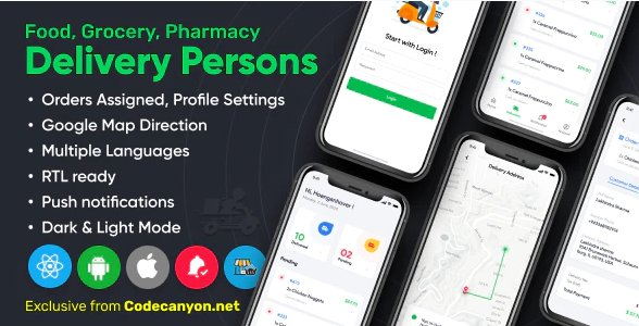 Delivery Person for Food, Grocery, Pharmacy, Stores React Native - Wordpress Woocommerce App v1.2.0