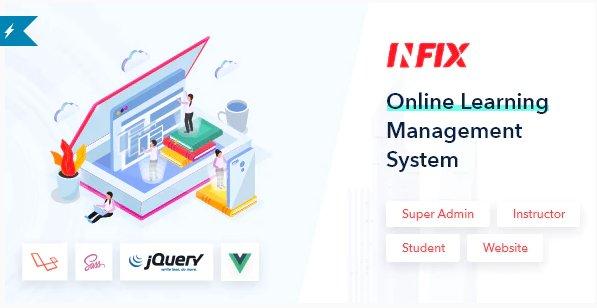 InfixLMS - Open Source Learning Management System VueJs v3.0.7 Nulled