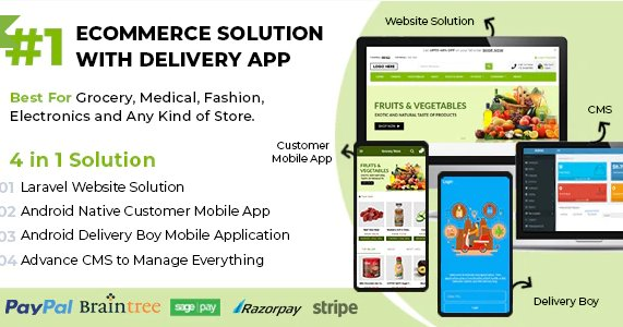 Ecommerce Solution with Delivery App For Grocery, Food, Pharmacy, Any Store / Laravel + Android Apps v1.0.6 Nulled
