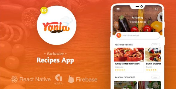 Yonia - Complete React Native Recipes App + Admin Panel v4.0 Nulled