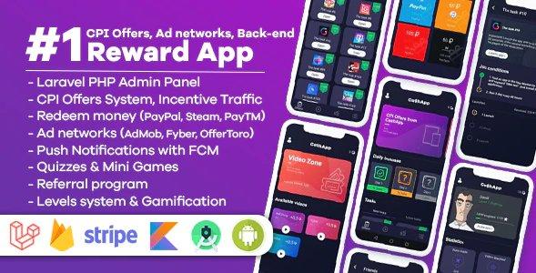 Cash Rewards - CPI Offers & Rewards App + PHP Laravel Admin Panel