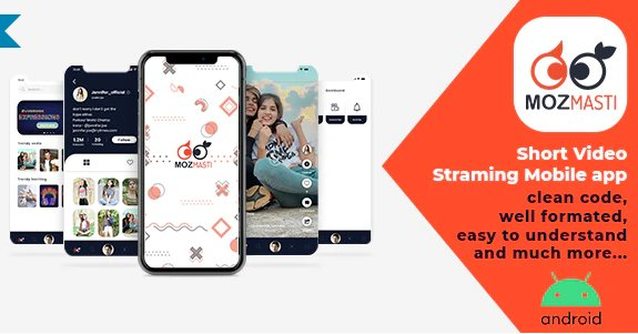Mozmasti - Short Video Streaming Mobile Application v2.7