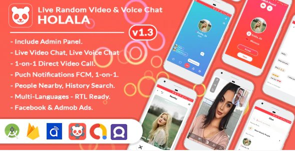 HOLALA v1.3.7 - Live Random Video - Voice Chat + Admin Panel + Ads