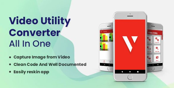 Video Utility Converter - All In One v1.7 Nulled