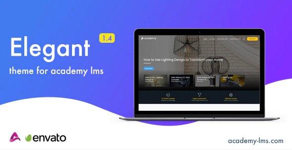 Elegant - Academy LMS Theme v1.4 Nulled