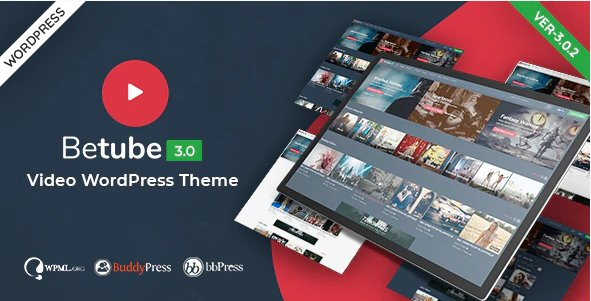 Betube Video WordPress Theme v3.0.2 Nulled
