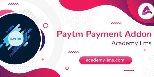 Academy LMS Paytm Payment Addon v1.2