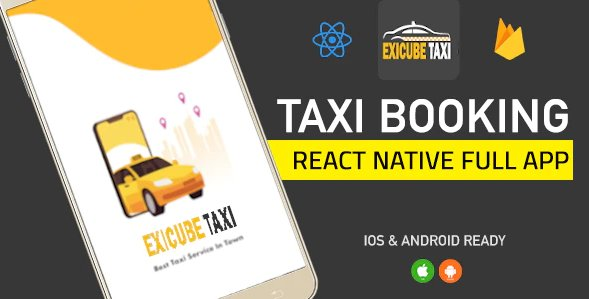 Exicube Taxi App ( GrabCab ) + iOS + Android + Web + Admin Nulled