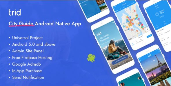 Trid - City Travel Guide Android Native with Admin Panel, Firebase v7.0 Nulled