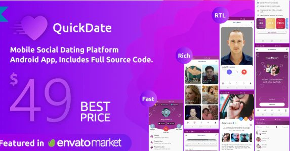 QuickDate Android - Mobile Social Dating Platform Application v2.1 Nulled