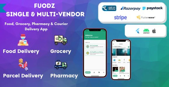 Fuodz – Grocery, Food, Pharmacy Courier Delivery App + Backend + Driver & Vendor app v1.2.3