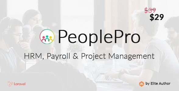 PeoplePro - HRM, Payroll & Project Management v1.1.3 Nulled